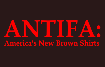 Antifa America's New Brown Shirts